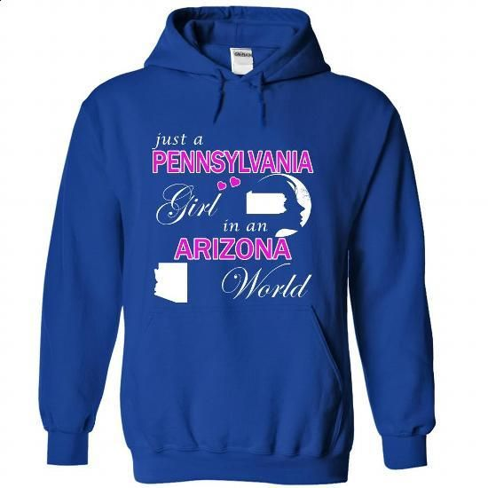Pennsylvania Girl in an Arizona World - #long hoodie #novelty t shirts. CHECK PRICE => https://www.sunfrog.com/LifeStyle/Pennsylvania-Girl-in-an-Arizona-World-kmjdxvnslz-RoyalBlue-25753480-Hoodie.html?id=60505