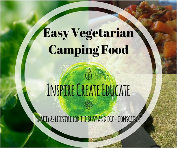 Make vegetarian camping food a breeze - your definitive vegetarian camping guide. Inspire Create Educate: family & lifestyle for the busy and eco-conscious.
