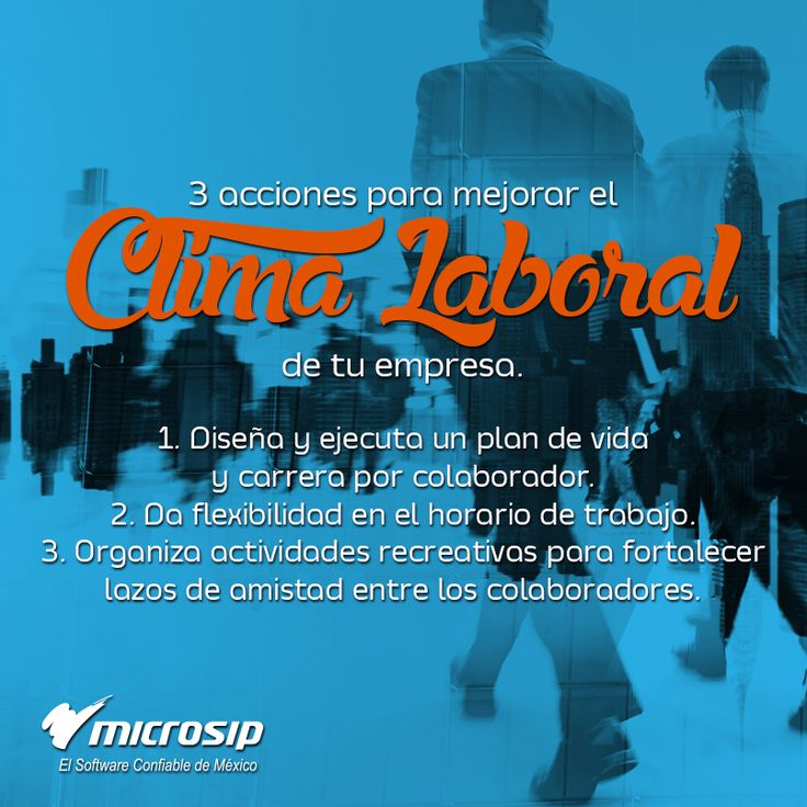 #TipsMicrosip 3 acciones para mejorar el clima laboral de tu empresa