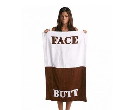 Face-Butt towels! Who would want to wipe his face with the butt side of the towel? Now you don't have to guess which side it is.