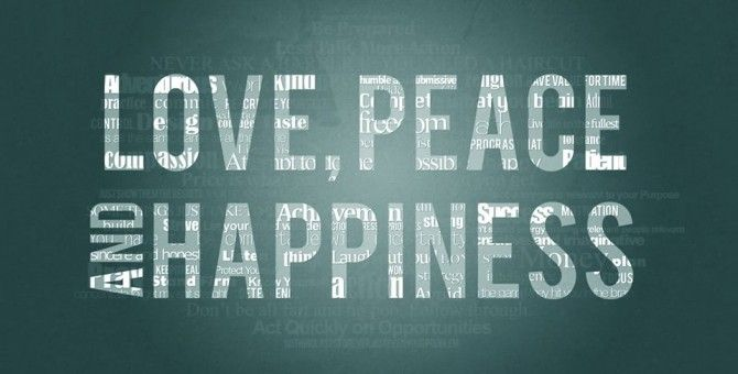 Love , Peace and Happiness