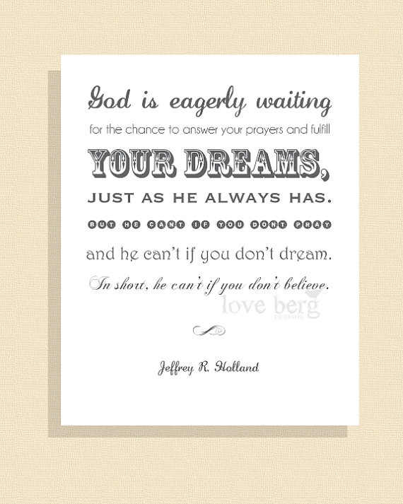 You can never have too much of Elder Holland.