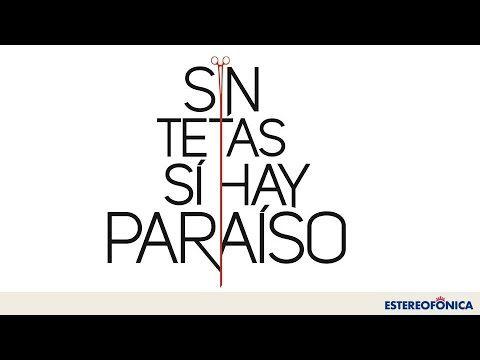 Carolina Gaitán es la protagonista de 'Sin tetas si hay paraíso', una historia…