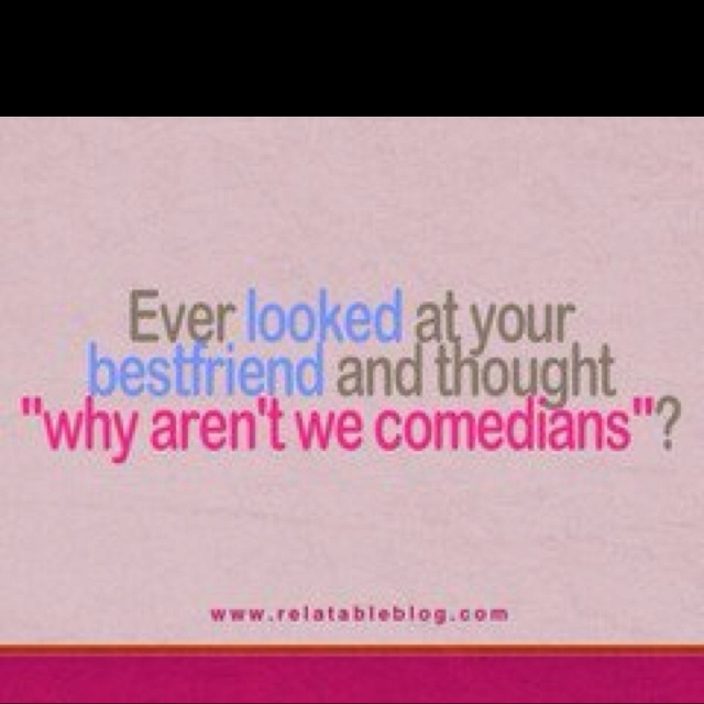 Yup: The Roads, Best Friends, Quotes, Bestfriends, Tv Show, So True, Things, So Funny, True Stories