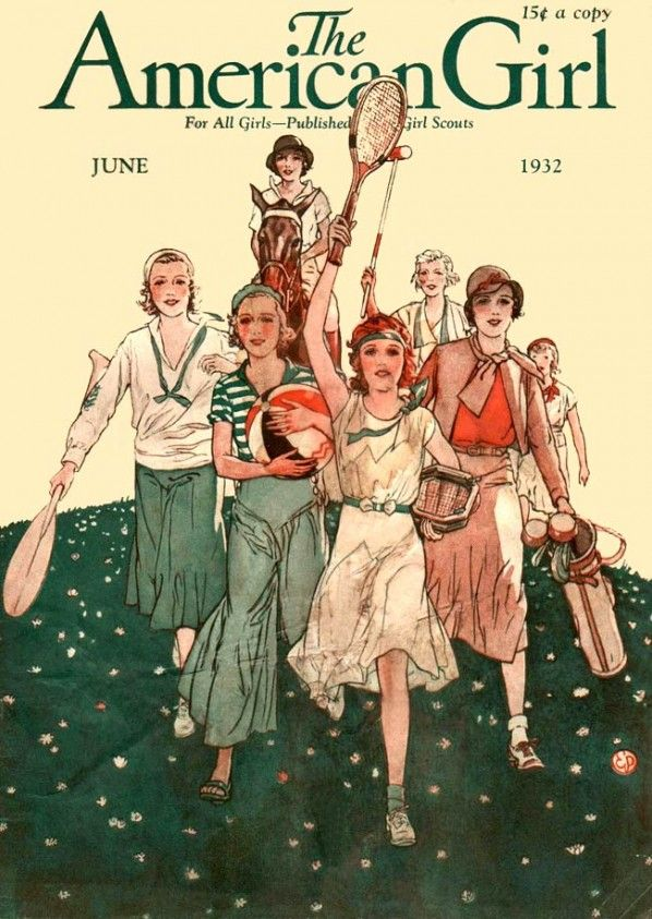 It may be the June 1932 cover of The American Girl magazine but I too got this magazine when I was a Girl Scout.
