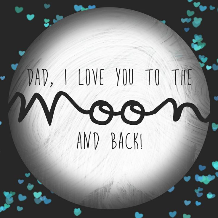 I Miss You To The Moon And Back Quotes: Pin By LEGiT On FATHER'S DAY QUOTES