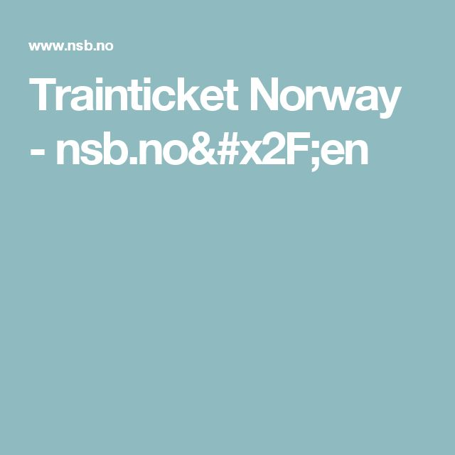 Trainticket Norway - nsb.no/en