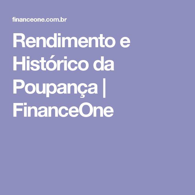 Rendimento e Histórico da Poupança | FinanceOne