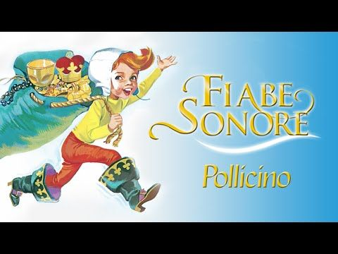 Pollicino - Fiabe Sonore - YouTube