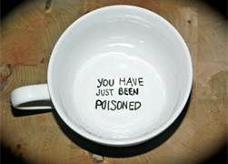 poisoned coffee mug - bad link, but easy enough for one of those Sharpie crafts