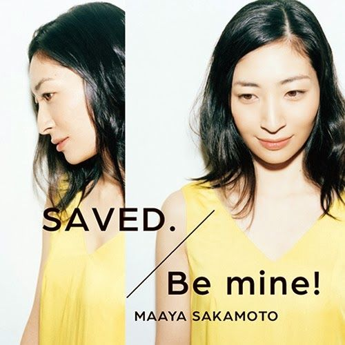 Maaya Sakamoto – SAVED. / Be mine!  ▼ Download: http://singlesanime.net/single/maaya-sakamoto-saved-be-mine.html