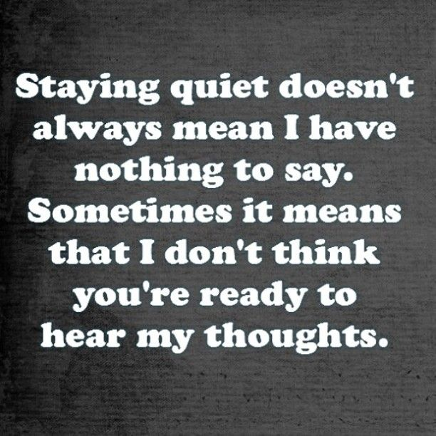 Quotes About Being Quiet: 1000+ Quiet Quotes On Pinterest