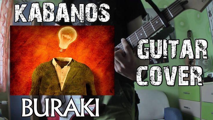 Kabanos- Buraki | Guitar Cover |
