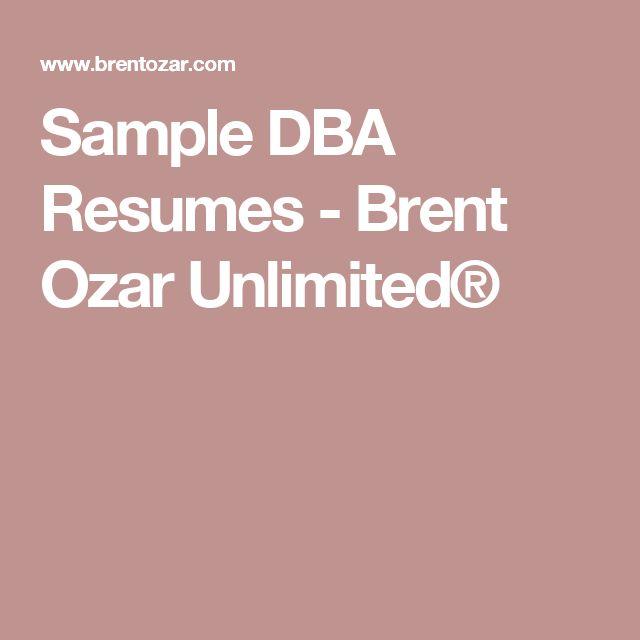 Sample DBA Resumes - Brent Ozar Unlimited®
