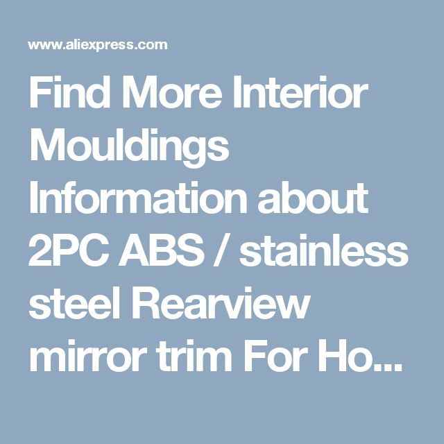 Find More Interior Mouldings Information about 2PC ABS / stainless steel Rearview mirror trim For Honda CRV 2012 15,High Quality mirror medicine,China trim line Suppliers, Cheap mirror meter from PaiKoo Company on Aliexpress.com