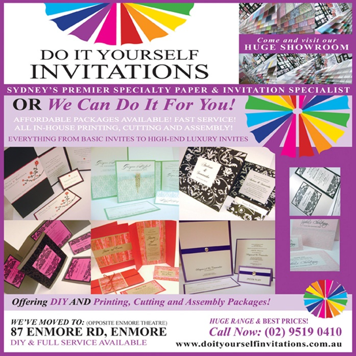 Sydney's premier invitation shop providing DIY and personalised invitations! Situated at 87 Enmore Road, Enmore (opposite Enmore Theatre).  With hundreds of satisfied customers every week, including our happy brides, Do It Yourself Invitations - for your special occasion!  SPECIALTY PAPERS, PRINT & PACKAGE DEALS Sydney's best prices!  ONLY AT 87 ENMORE RD, ENMORE. JUST ACROSS THE ROAD FROM THE ENMORE THEATRE.  Now open 6 days a week - TUESDAY to SUNDAY - Come and visit our showroom now!