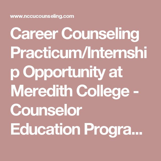 Career Counseling Practicum/Internship Opportunity at Meredith College - Counselor Education Program, North Carolina Central University