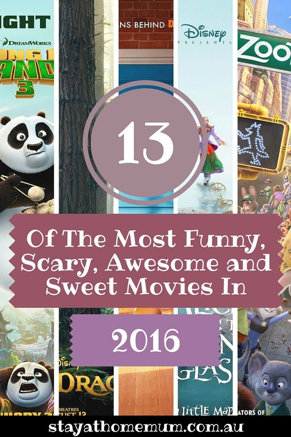 13 Of The Most Funny, Scary, Awesome and Sweet Movies In 2016 - Stay At Home Mum