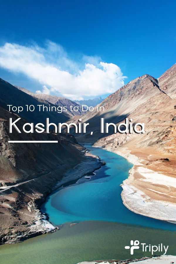 Top 10 Things To Do In Kashmir India Kashmir India India