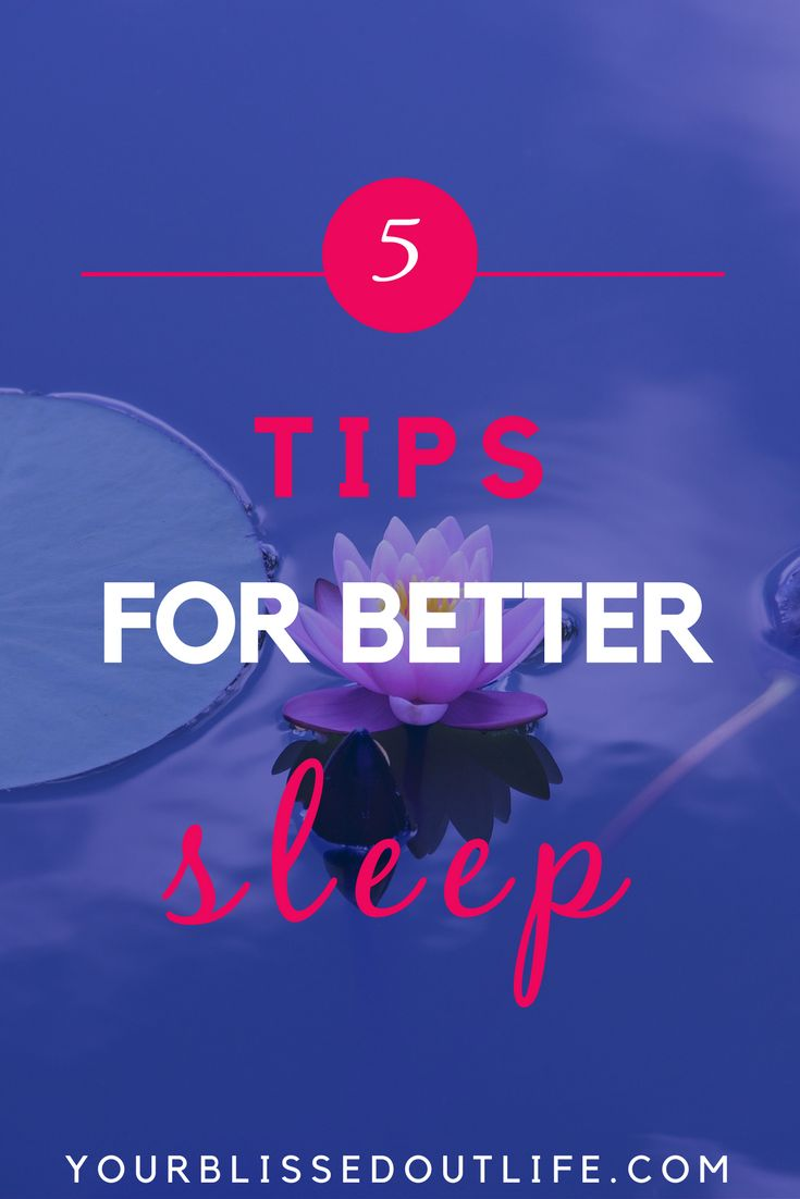 5 Tips For Better Sleep Sleeping Issueshow To Fall