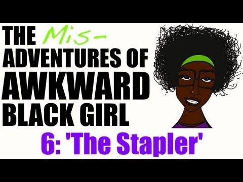 Ep 6 | ABG | The Misadventures of AWKWARD Black Girl