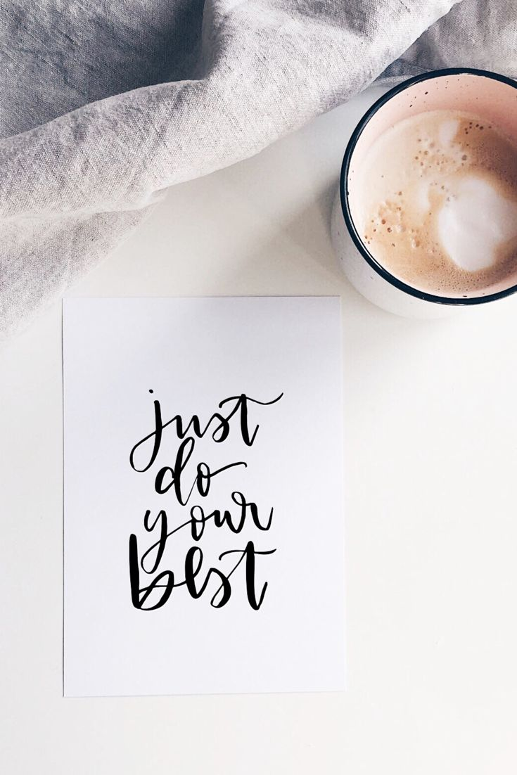 just do your best! #moderncalligraphy #coffee
