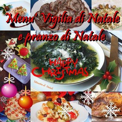 Menù per Vigilia e pranzo Di Natale una raccolta di ricette create da me e da alcune colleghe e colleghi blogger ricette buonissime che faranno furore