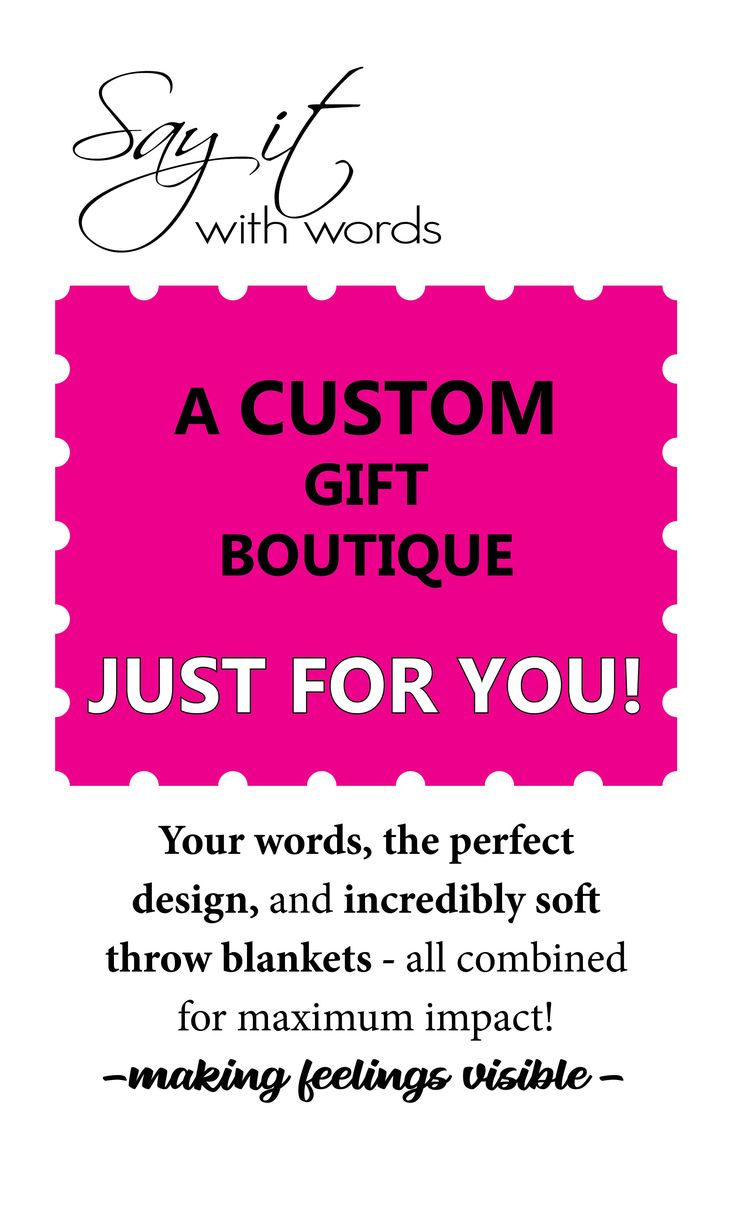 The best ever solution for personalized gift giving!  Say it With Words!