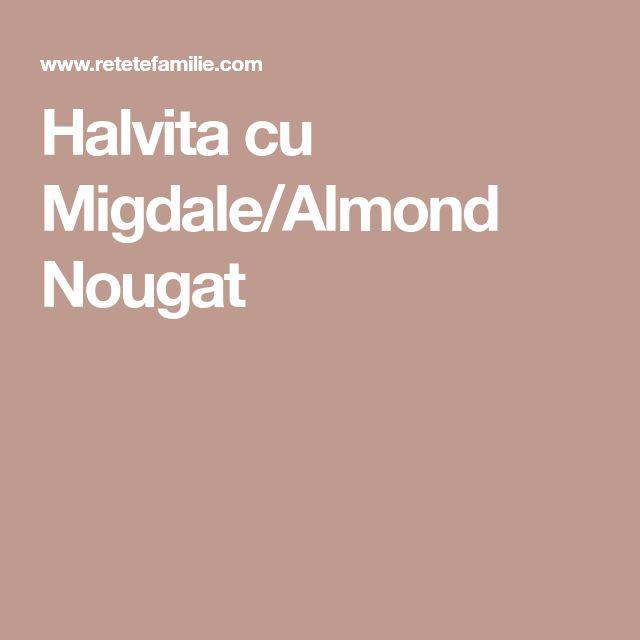 Halvita cu Migdale/Almond Nougat