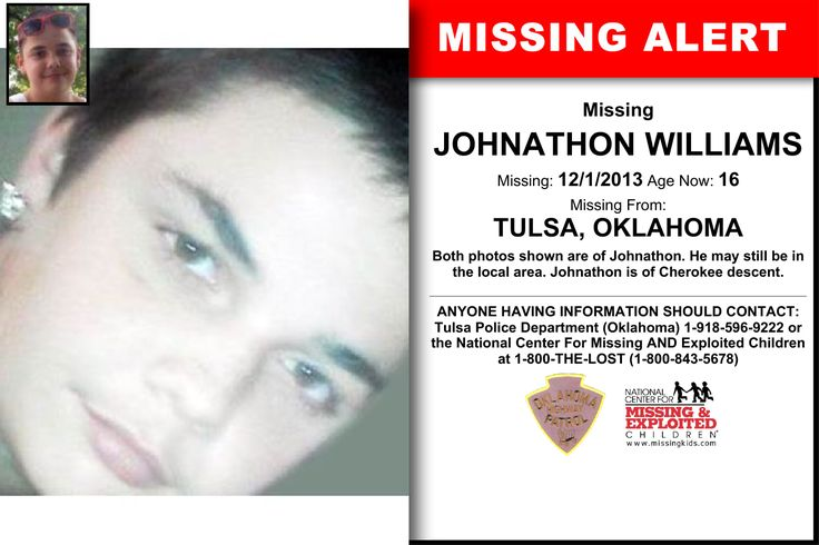 JOHNATHON WILLIAMS, Age Now: 16, Missing: 12/01/2013. Missing From TULSA, OK. ANYONE HAVING INFORMATION SHOULD CONTACT: Tulsa Police Department (Oklahoma) 1-918-596-9222.