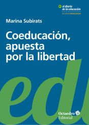 Coeducación, apuesta por la libertad / Marina Surats ; de la introducción: Eduard Vallory ; traducción: Manuel León Urrutia