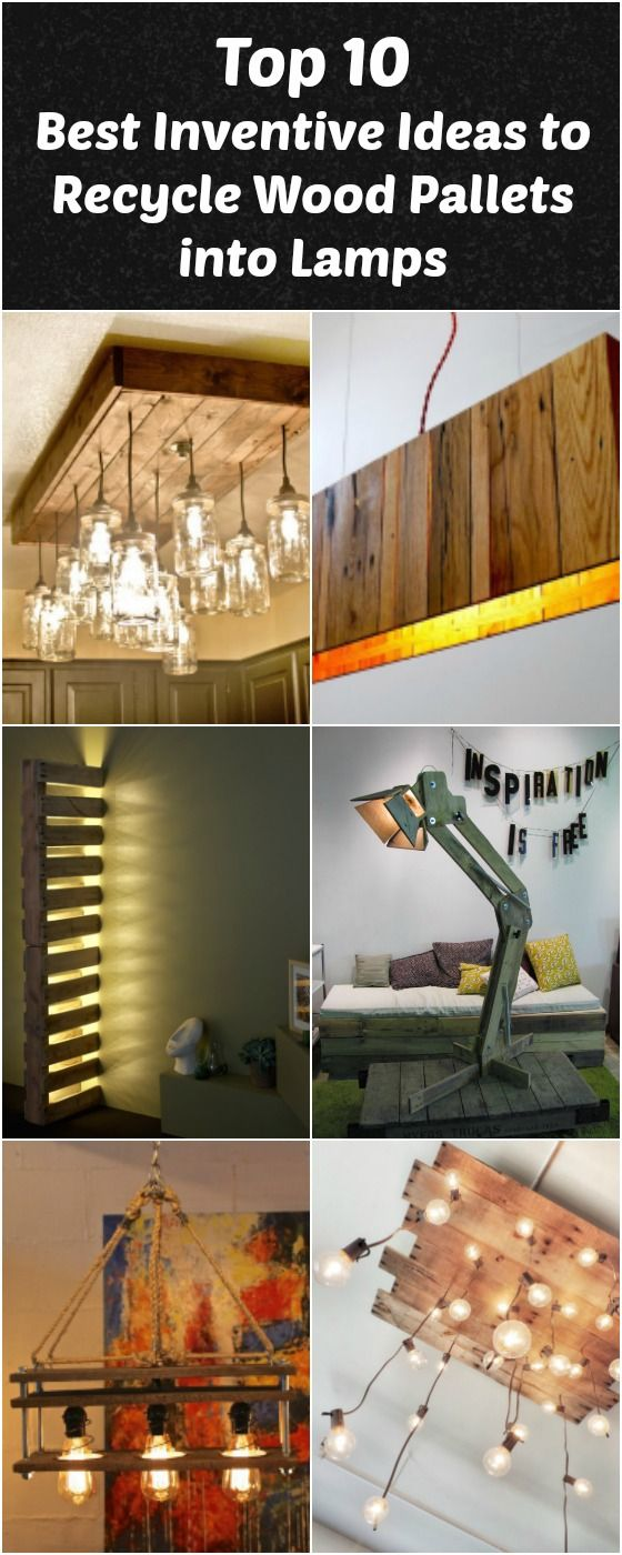 Top 10 Best Inventive Ideas to Recycle Wood Pallets into Lamps Pendant Lighting Table Lamps