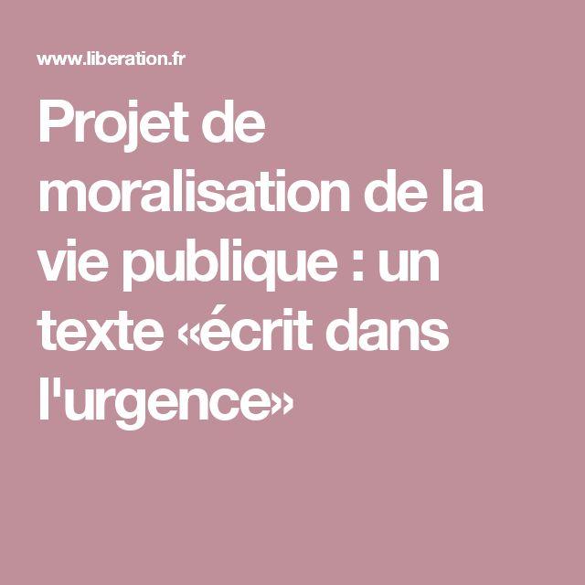 Projet de moralisation de la vie publique : un texte «écrit dans l'urgence»