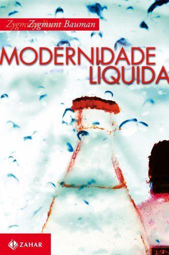 MODERNIDADE LIQUIDA