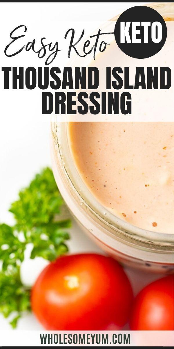 Low Carb Keto Thousand Island Dressing Recipe In 2020 Keto Recipes Dinner Low Carb Dressing Recipes