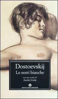 le notti bianche dostoevskij -