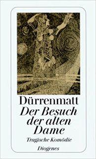 """Bücherblog-Freyheit: Friedrich Dürrenmatt - """"Der Besuch der alten Dame""""..."""