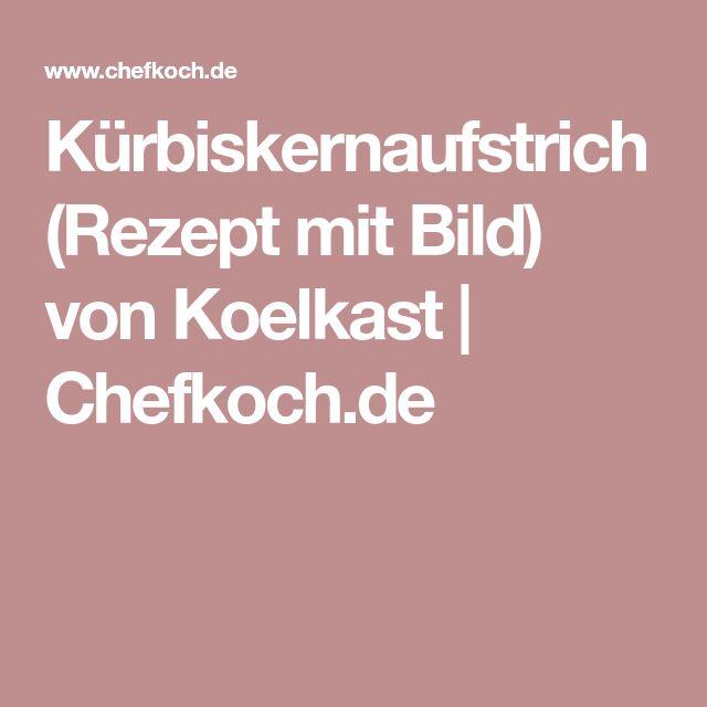 Kürbiskernaufstrich (Rezept mit Bild) von Koelkast   Chefkoch.de