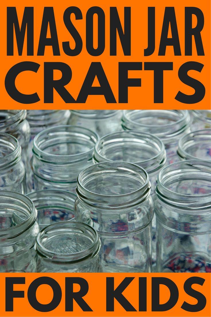 DIY Mason Jar Crafts For Kids 18 Ways To Have Fun At Home
