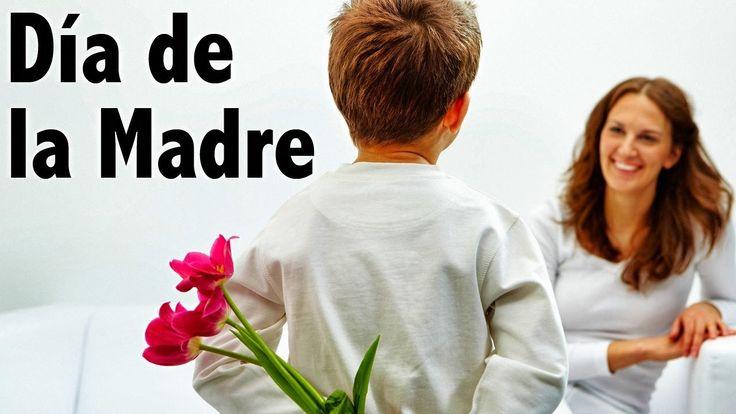 La mejor canción para el Día de la Madre - Para las Madres del mundo en su día - YouTube