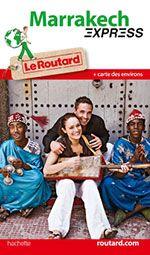 Marrakech, la perle du Sud : Idées week end Maroc Marrakech - Routard.com