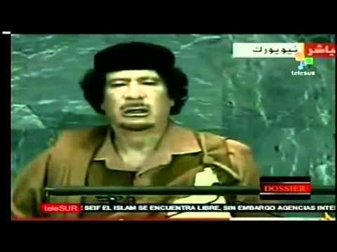 Discurso ante la ONU que le costo la vida a Muamar el Gadafi - YouTube