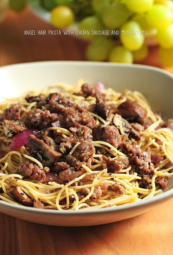 Angel Hair Pasta With Italian Sausage Mushrooms And Herbs Blogger
