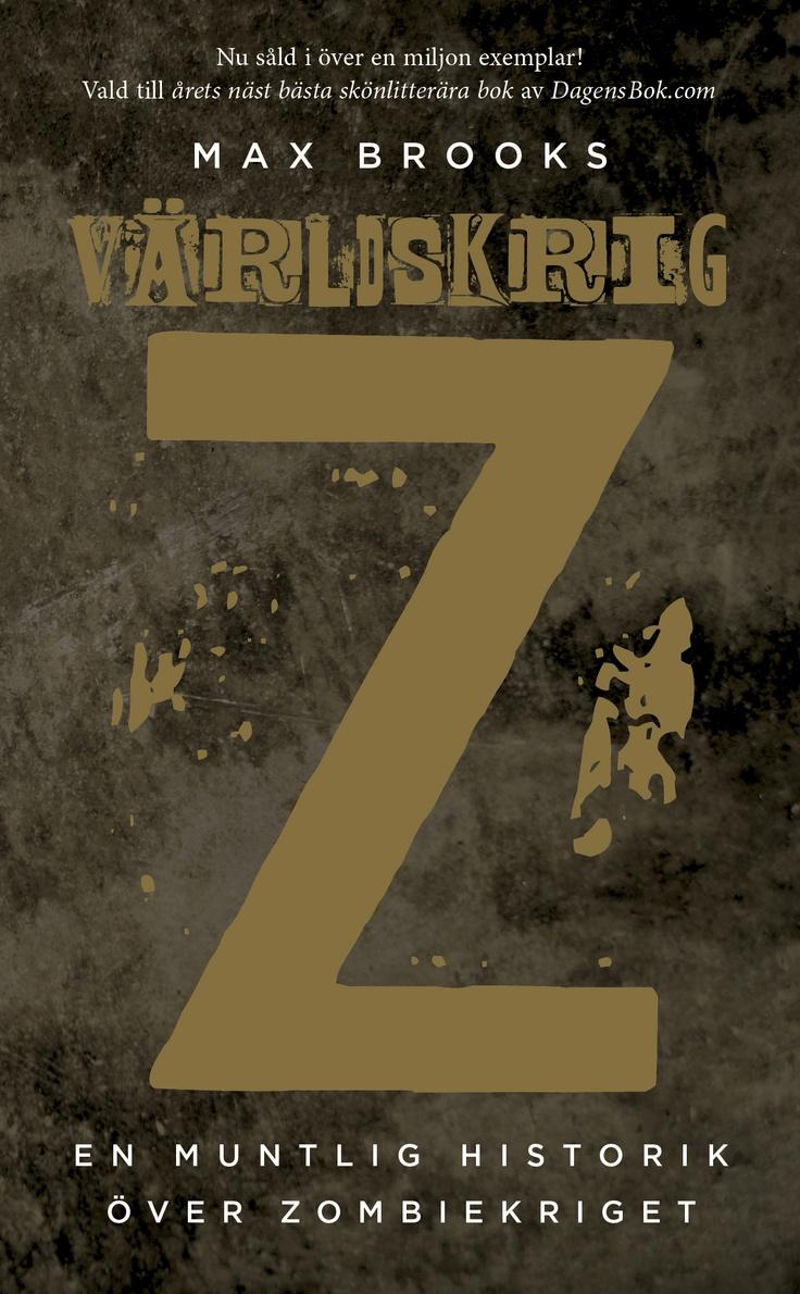 """Max Brooks """"Världskrig Z"""" (Modernista 2012). Översättning: Niklas Darke."""