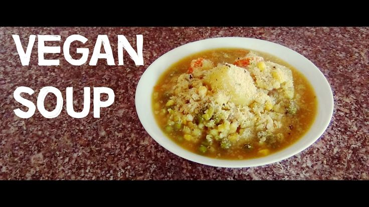 Vegetable Soup // Vegan // Vegetarian   MICHELA ismyname ❤️