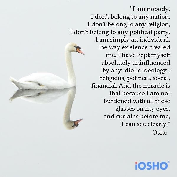 "1,605 Likes, 14 Comments - OSHO International (@oshointernational) on Instagram: """"I am simply an individual, the way existence created me"" #OSHO #OSHOquotes #meditation…"""