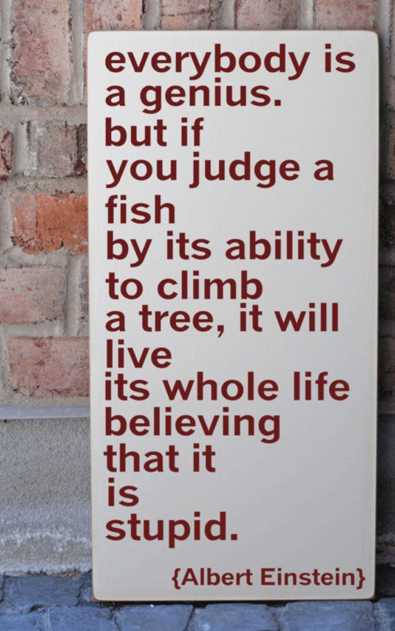 Love this!: Remember This, Inspiration, Judges, So True, Trees, Einsteinquotes, Albert Einstein Quotes, Albert Einstein, Favorite Quotes
