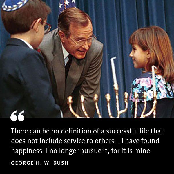 George H W Bush S Definition Of A Successful Life Aish Com