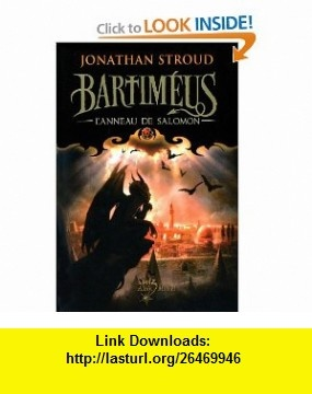 Bartim�us ; lanneau de Salomon (9782226230935) Jonathan Stroud , ISBN-10: 2226230939  , ISBN-13: 978-2226230935 ,  , tutorials , pdf , ebook , torrent , downloads , rapidshare , filesonic , hotfile , megaupload , fileserve