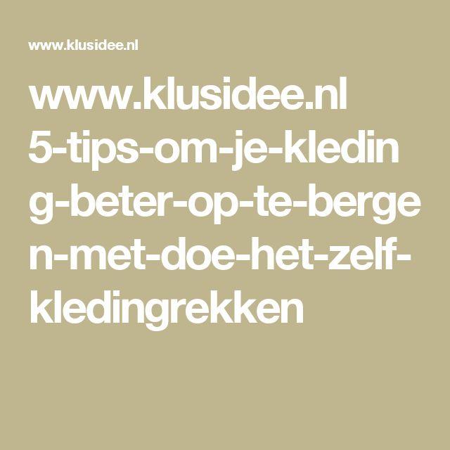 www.klusidee.nl 5-tips-om-je-kleding-beter-op-te-bergen-met-doe-het-zelf-kledingrekken
